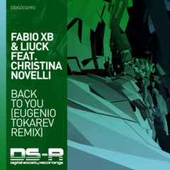 Fabio XB & Liuck feat Christina Novelli – Back to You (Eugenio Tokarev remix)
